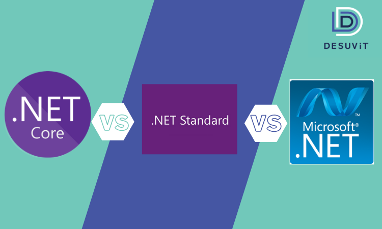 Difference Between .Net Core, .Net Standard, And .Net Full Framework