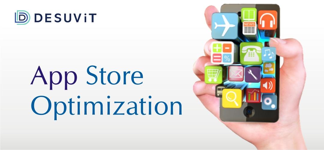 App Store Optimization: A Comprehensive Guide