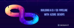 Building CICD pipleine with Azure DevOps -rc