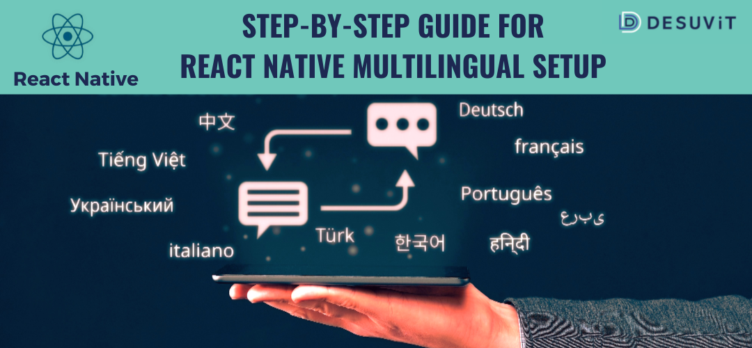 Step-by-Step Guide For React Native Multilingual Setup